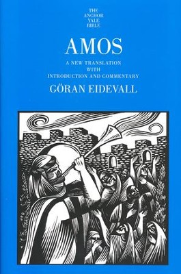 Amos: Anchor Yale Bible Commentary [AYBC]   -     By: Goran Eidevall