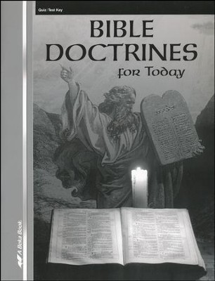 Bible Doctrines for Today Quizzes & Tests Key   -