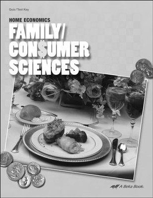 Abeka Family/Consumer Sciences Quizzes & Tests Key   -
