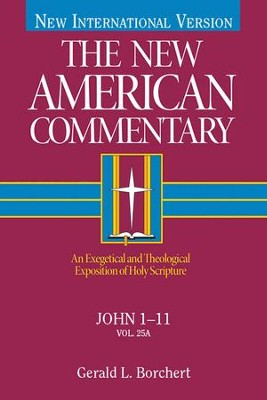 John 1-11: New American Commentary [NAC] -eBook  -     By: Gerald L. Borchert