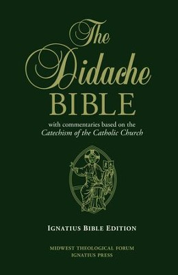 RSV Didache Bible with Commentaries Based on the RC Cathechism Cathechism of the Catholic Church  -