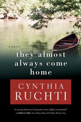 They Almost Always Come Home - eBook  -     By: Cynthia Ruchti