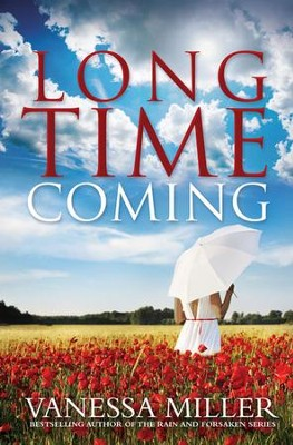Long Time Coming - eBook  -     By: Vanessa Miller