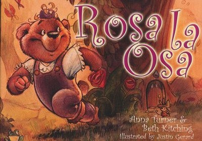Rosa la Osa   -     By: Anna Turner, Beth Kitching