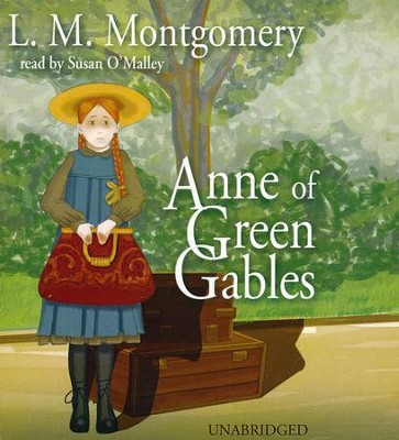Anne of Green Gables - unabridged audiobook on CD  -     Narrated By: Susan O'Malley     By: L.M. Montgomery
