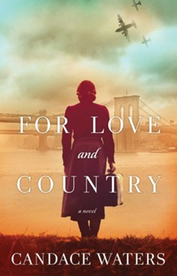 For Love and Country  -     By: Candace Waters
