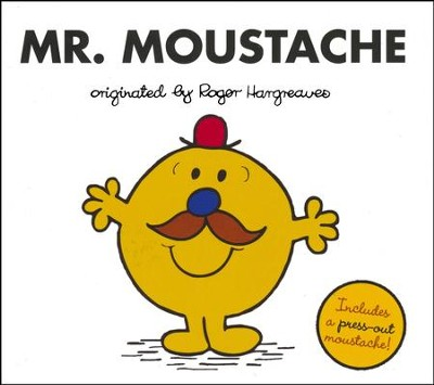 Mr. Moustache   -     By: Adam Hargreaves