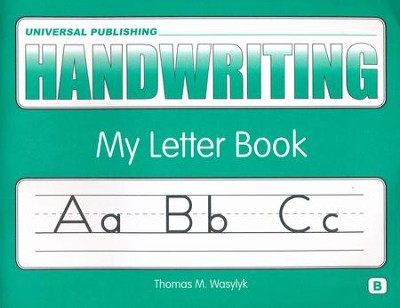 Original Handwriting: My Letter Book (Book B, Grades K-1)  -     By: Thomas M. Wasylyk