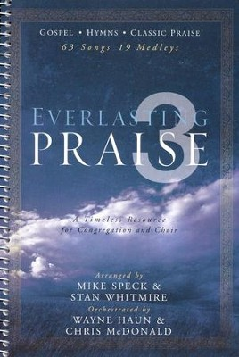 Everlasting Praise 3   -     By: Mike Speck, Stan Whitmire