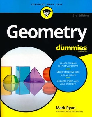 Geometry For Dummies  -     By: Mark Ryan