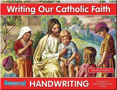 Writing Our Catholic Faith: Manuscript, Grade K  -     By: Thomas M. Wasylyk