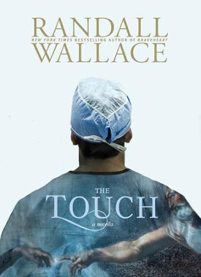 The Touch - eBook  -     By: Randall Wallace