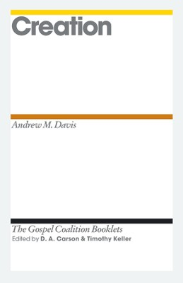 Creation: Gospel Coalition Booklets -eBook  -