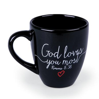 God Loves You Most Mug, Black  -