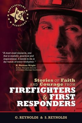 Stories of Faith and Courage from Firefighters & First Responders - eBook  -     By: Gaius Reynolds, Sue Reynolds