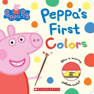 Peppa's First Colors  -     Illustrated By: Eone