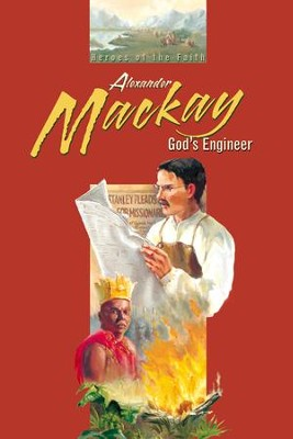 Abeka Alexander Mackay: God's Engineer   -     By: Sophia L. Fahs