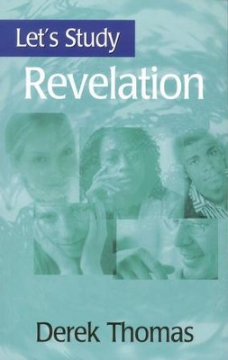 Let's Study Revelation  -     By: Derek Thomas