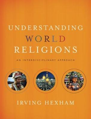 Understanding world religions an interdisciplinary approach ebook understanding world religions an interdisciplinary approach ebook by irving hexham fandeluxe Gallery