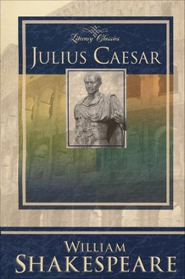 Abeka Julius Caesar (Literary Classics)   -     By: William Shakespeare