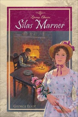 Abeka Silas Marner (Literary Classics)   -     By: George Eliot