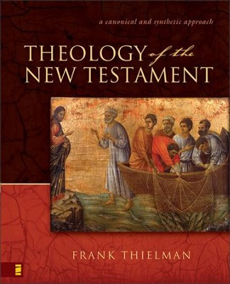 Theology of the New Testament - eBook  -     By: Frank Thielman