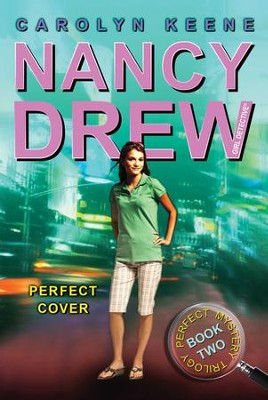 Perfect Cover: Book Two in the Perfect Mystery Trilogy - eBook  -     By: Carolyn Keene
