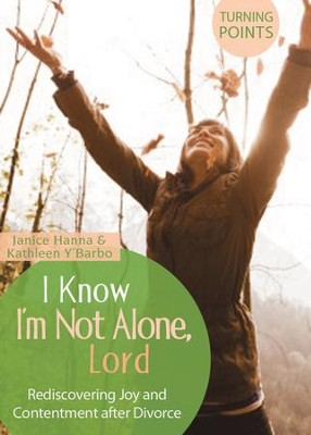 I Know I'm Not Alone - eBook  -     By: Kathleen Y'Barbo, Janice Thompson
