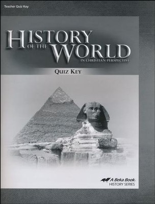 Abeka History of the World in Christian Perspective Quiz Key  (5th Edition)  -