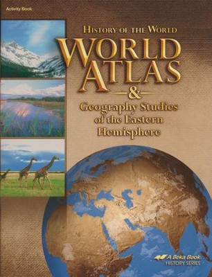 abeka world atlas and geography studies of the eastern hemisphere 5th edition