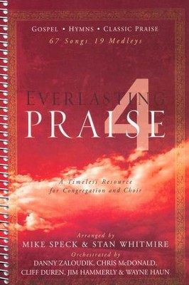 Everlasting Praise 4 (Spiral Bound)   -     By: Mike Speck, Stan Whitmire