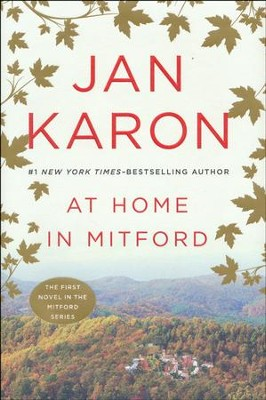 At Home in Mitford #1, Special Edition, hardcover   -     By: Jan Karon