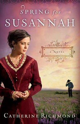 Spring for Susannah - eBook  -     By: Catherine Richmond
