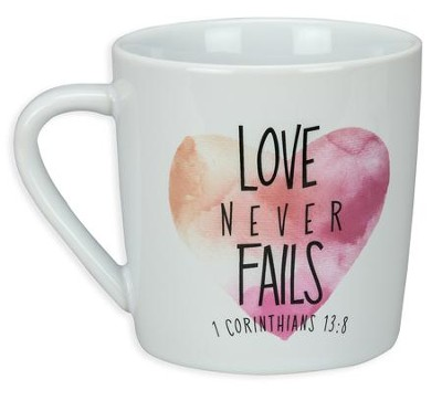 Love Never Fails, Mug  -