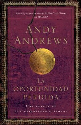La oportunidad perdida - eBook  -     By: Andy Andrews