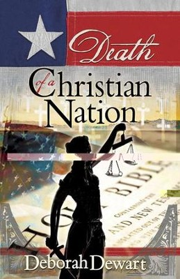 Death of a Christian Nation - eBook  -     By: Deborah J. Dwart