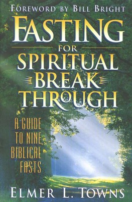Fasting for Spiritual Breakthrough --Damaged  -     By: Elmer L. Towns