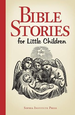 Bible Stories for Little Children  -