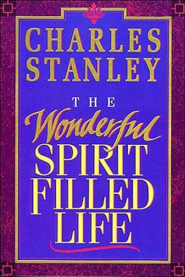 The Wonderful Spirit-Filled Life - eBook  -     By: Charles F. Stanley