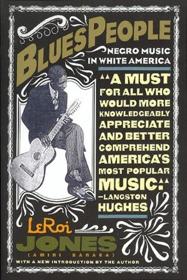 Blues People  -     By: Leroi Jones