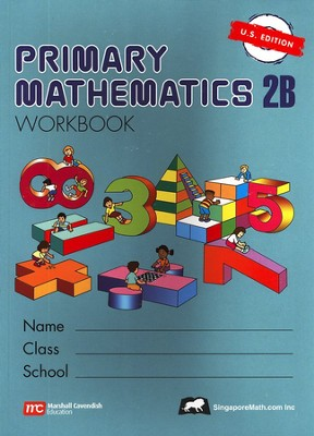 Singapore Math: Primary Math Workbook 2B US Edition   -