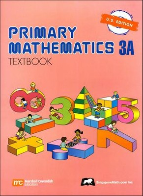Singapore Math: Primary Math Textbook 3A US Edition   -