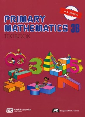 Singapore Math: Primary Math Textbook 3B US Edition   -