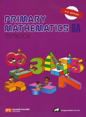 Singapore Math: Primary Math Textbook 6A US Edition   -