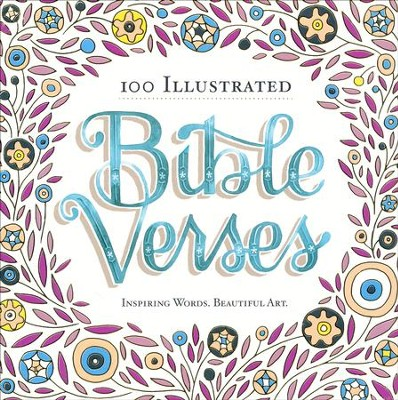 100 Illustrated Bible Verses: Inspiring Words. Beautiful Art.  -     By: Workman Publishing