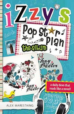 Izzy's Pop Star Plan: The Album - eBook  -     By: Alex Marestaing