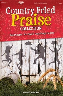 Country Fried Praise Collection   -
