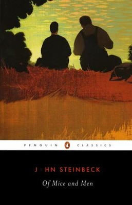 Of Mice and Men  -     By: John Steinbeck