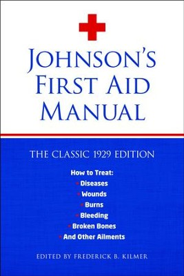 Johnson's First Aid Manual  -     By: Frederick Kilmer