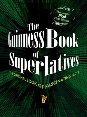 The Guinness Book of Superlatives  -     By: Guinness Books